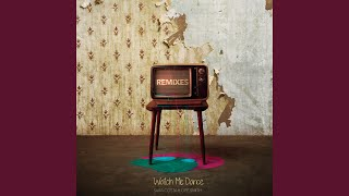 Watch Me Dance (Aslove Remix)