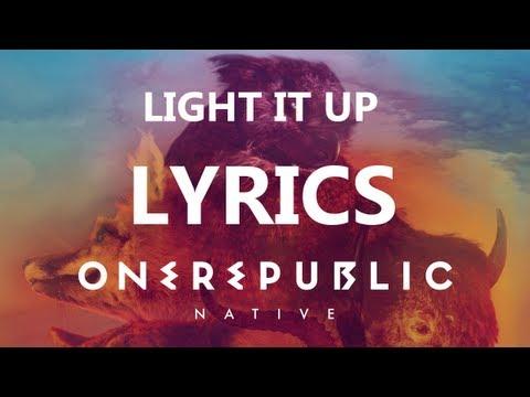 One Republic - Light it Up - Lyrics Video (Native Album) [HD][HQ]