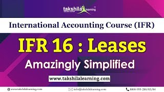 Leases - International Accounting Course Dipifr (IFRS -16 ) Takshila Learning by Amit Kumar