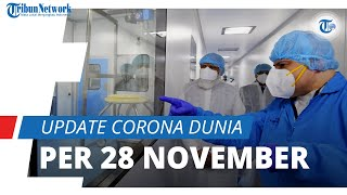 Update Corona Dunia per 28 November 2020: Total 61,9 Juta Terinfeksi, Indonesia Peringkat ke-22