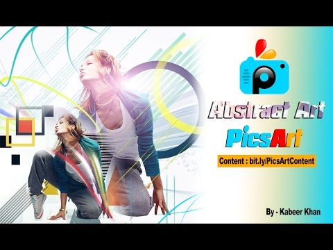 PicsArt Tutorial : How to Make Abstract Art  PicsArt Photo Studio Application (Difficuly : Easy)