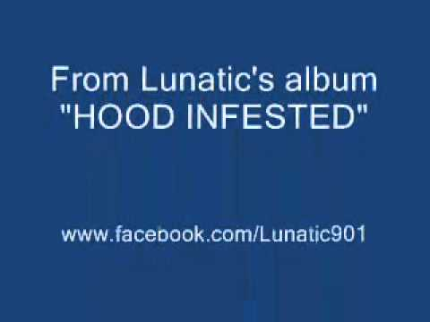 "Lunatic (Da New Face N Rap) ft. Luni Coleone and Mr. Fire- ""They Don't Want None"""