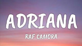 RAF CAMORA - ADRIANA (Official HQ Lyrics) (Text)