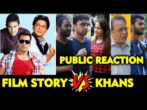 Film Story Vs Khan Stardom | क्या है सुपर हिट फिल्मों का राज़ | Public Reaction