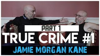 34 Years In California Prison Part 1: Jamie Morgan Kane | True Crime Podcast 1