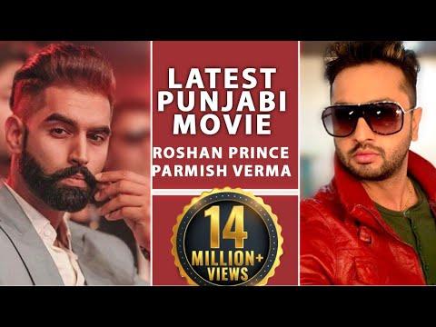 Roshan Prince New Movie (Full Movie) | Parmish Verma | Latest Punjabi Movie 2017