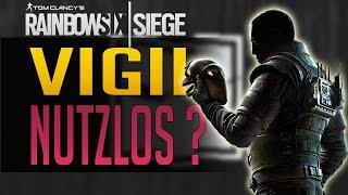 Rainbow Six Siege | IST VIGIL NUTZLOS ?