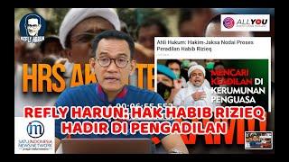 Refly Harun:  Sedang Terjadi Persidangan HRS yang Berat Sebelah