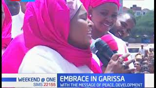 Embrace in Garissa: Women leaders in Garissa county with message of peace and development