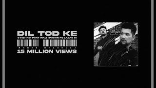 Dil Tod Ke [ O Mehendi Pyaar Wali ] | Manan Bhardwaj | Sarthak | ORIGINAL VIDEO | Namyoho Studios |