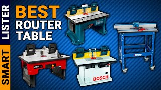 Best Professional Router Table Reviews (2020) - [Top Rated]