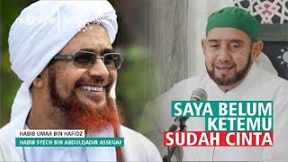 Kisah Habib Syech dan Habib Umar bin Hafidz
