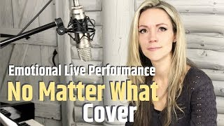 NO MATTER WHAT Cover Calum Scott | The Mom's Perspective | Live Emotional Performance By Lynsay Ryan