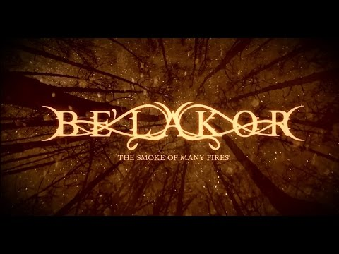 BE'LAKOR - The Smoke Of Many Fires (Official Lyric Video) | Napalm Records online metal music video by BE'LAKOR