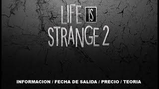 Toda la info de life is strange 2 + fecha de salida + precio