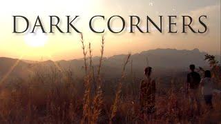 Dark Corners (Independent Feature Film)