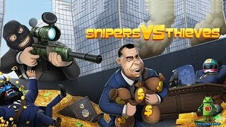 Snipers VS Thieves (iOS/Android) Gameplay Video - HD