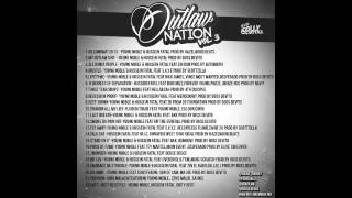 Young Noble & Hussein Fatal Presents: Outlaw Nation Volume 3  [full mixtape]