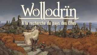 Wollodrïn Tome 6 (Bande annonce)  - Bande annonce - WOLLODRIN