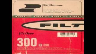 Filter Short Bus Full Album