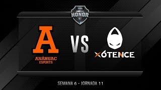 Anáhuac Esports VS x6tence | Jornada 11 | División de Honor 2019 - Apertura