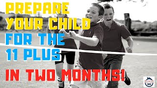11 Plus Preparation: Can You Do it During the Two-Month Summer Holidays