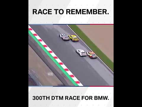 Race to remember: The 300th DTM race for BMW – BMW M Motorsport.