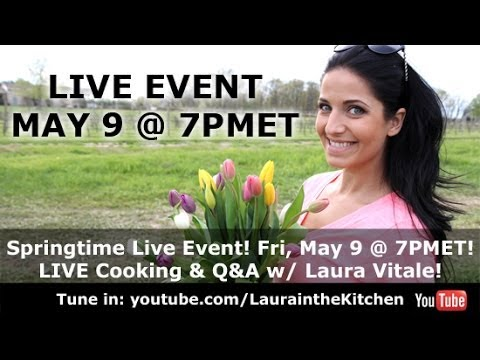 Springtime (was) LIVE Cooking & Q&A Event!