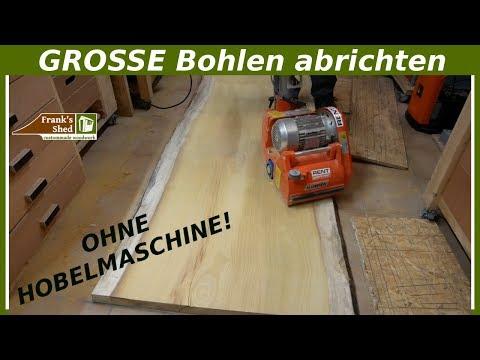 XXL Massivholz abrichten OHNE Hobelmaschine   Franks Shed Tipps