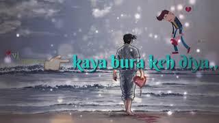 New Whatsapp status video Ae mere Dil Bata Kya bura keh