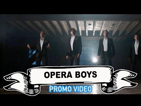 Opera Boys Video