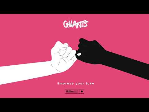 Giiants Improve Your Love
