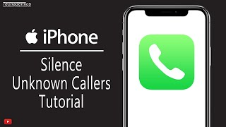 How To Silence Unknown Callers On iPhone [Tutorial]