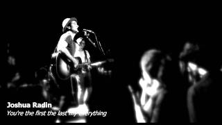 Joshua Radin - You're the first the last my everything
