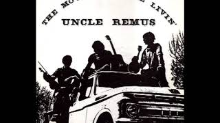 The Movin' And The Livin'  1978  - Uncle Remus