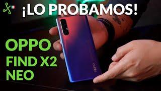 OPPO Find X2 Neo: UNA SEMANA con el nuevo flagship CHINO para México