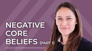 Negative Core Belief Schema Explained: Part 1