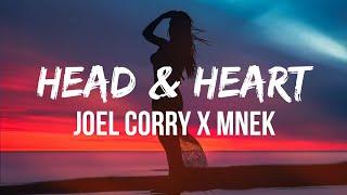 Joel Corry x MNEK - Head & Heart (Lyrics) | Ba-ba-ba-dum ba