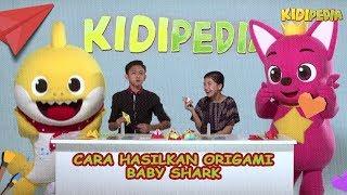 Cara Hasilkan Origami Baby Shark Kiki & Intan Kidipedia S2 Ep36
