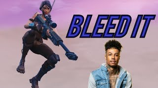"Fortnite Montage   ""BLEED IT"" (Blueface)"