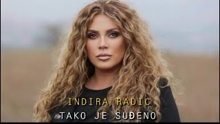 INDIRA RADIC - TAKO JE SUDJENO (OFFICIAL VIDEO)