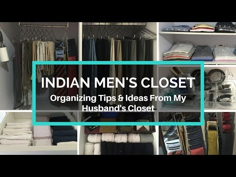How To Organize Indian Men's Closet - Organizing Tips & Ideas From My Husband's Closet Mp3