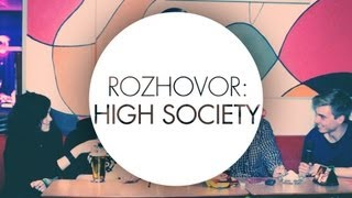 Video ROZHOVOR: HIGH SOCIETY // CREATIVE BLOCK TV