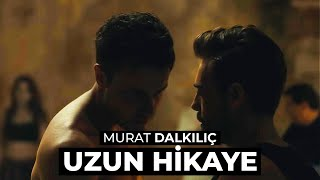 Murat Dalkılıç - Uzun Hikaye - Derine