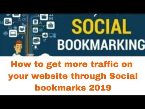 How to get more traffic on your website through Social bookmarks 2019