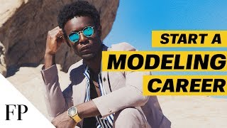 How to Start A MODELING CAREER