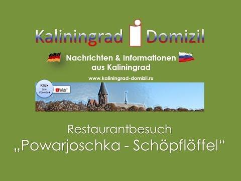 Kaliningrad: Powar – der Koch. Powarjoschka – der Schöpflöffel.