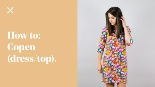 How To: Copen Shift Dress / Top (Beginners Dressmaking)