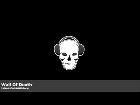 Forbidden Society & Katharsys - Wall Of Death