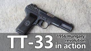 TT-33 pistol in action - Guns of the 1956 Revolution Part III